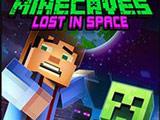 Майнкейвс 3: Потерянный в Космосе